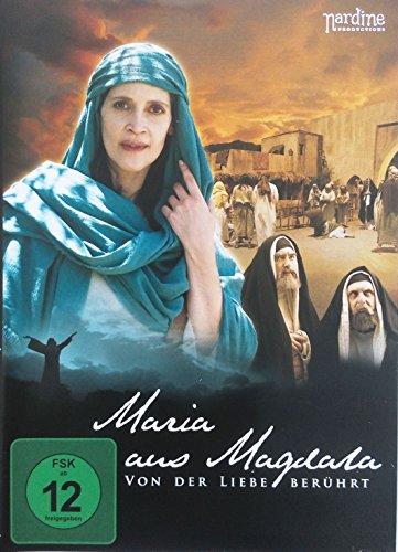 Maria aus Magdala - Von der Liebe