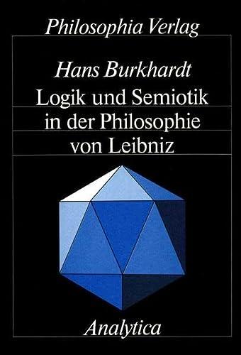 9783884050019: Logik und Semiotik in der Philosophie von Leibniz (Analytica) (German Edition)