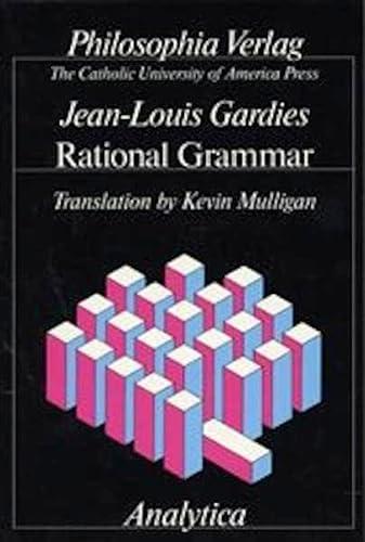 Rational Grammar: Jean L Gardies