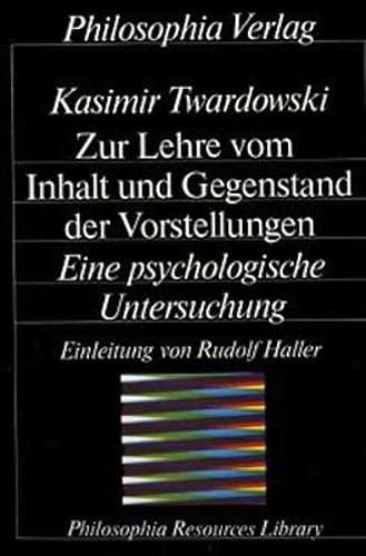 9783884050170: Zur Lehre Vom Inhalt Und Gegenstand Der Vorstellungen: Eine Psychologische Untersuchung (Philosophia resources library) (German Edition)