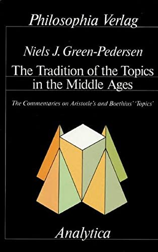 9783884050460: Tradition of the Topics in the Middle Ages (Analytica)