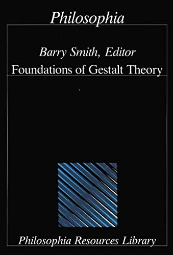 9783884050606: Foundations of Gestalt Theory (Philosophia resources library)