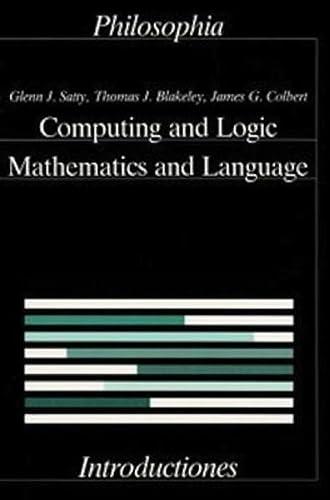 9783884050712: Computing and Logic: Mathematics and Language (Introductiones)