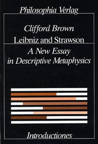 9783884050736: Leibniz and Strawson: A New Essay in Descriptive Metaphysics (Introductiones)