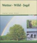 9783884123836: Wetter - Wild - Jagd