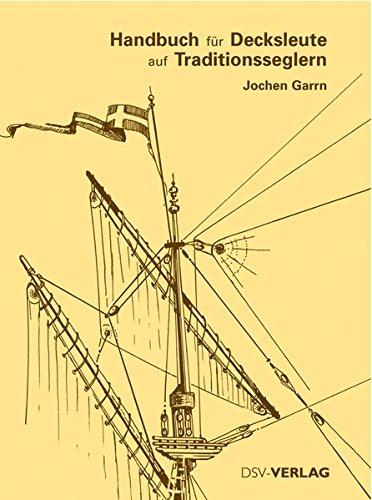 9783884124031: Handbuch für Decksleute auf Traditionsseglern