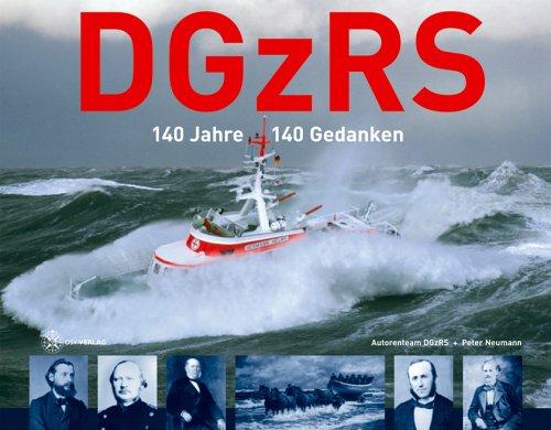 9783884124253: DGzRS - 140 Jahre - 140 Gedanken
