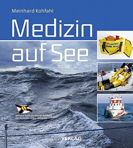 9783884124888: Medizin auf See: Erste Hilfe . Diagnose . Behandlung