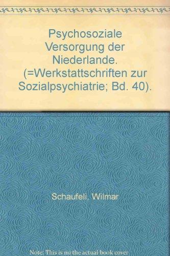 9783884140635: Psychosoziale Versorgung der Niederlande.