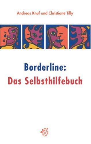 9783884143742: Borderline: Das Selbsthilfebuch