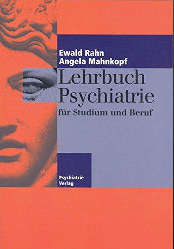 9783884143780: Lehrbuch Psychiatrie für Studium und Beruf