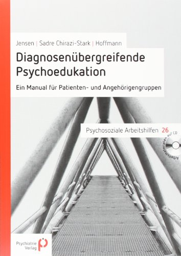 9783884144695: Diagnosenubergreifende Psychoedukation
