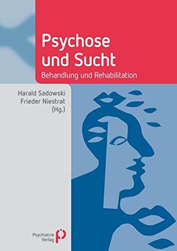 Psychose und Sucht: Harald Sadowski