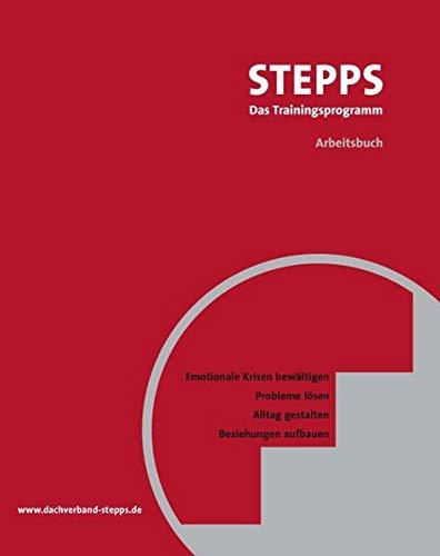 9783884145715: STEPPS bei Borderline: Emotionale Krisen bewältigen, Probleme lösen, Alltag gestalten, Beziehungen aufbauen: Ein Gruppenprogramm für Menschen mit Borderline-Persönlichkeitsstörungen