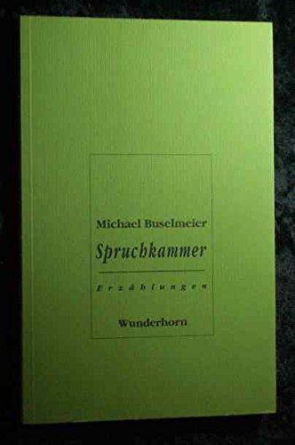Spruchkammer: Buselmeier, Michael