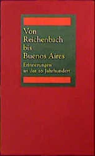 9783884231067: Von Reichenbach bis Buenos Aires