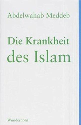 9783884232019: Die Krankheit des Islam