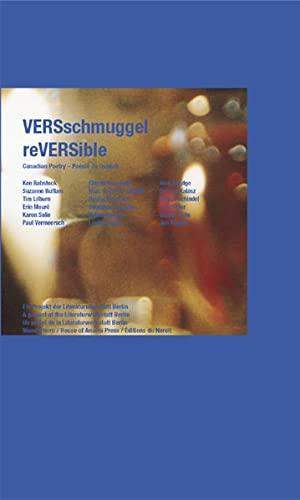 9783884232996: VERSschmuggel /reVERSible: Canadian Poetry /Poésie du Québec