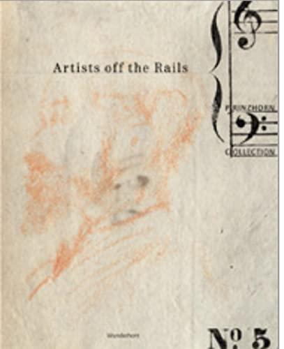 Artists Off The Rails: Brand-Claussen, Bettina & Thomas Roske (eds)