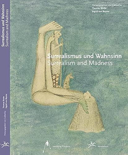 9783884233382: Surrealismus und Wahnsinn: Surrealism and madness