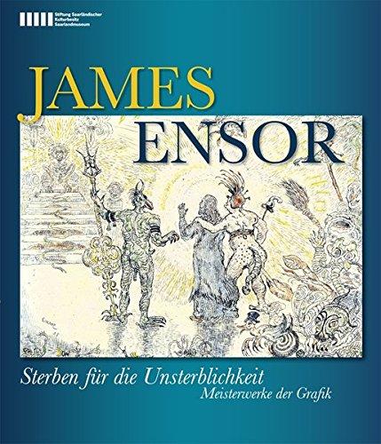 9783884233955: James Ensor: Sterben für die Unsterblichkeit. Meisterwerke der Grafik