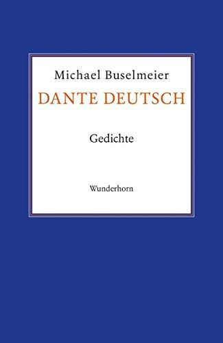 Dante deutsch: Michael Buselmeier