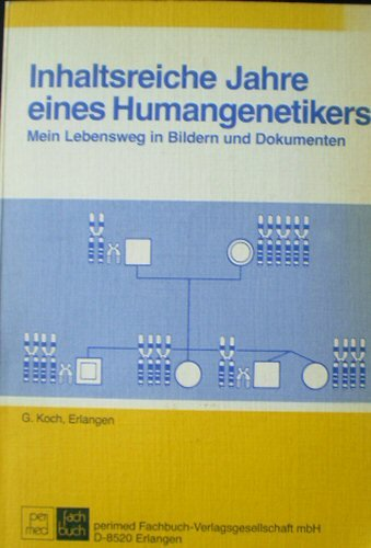9783884291627: Inhaltsreiche Jahre eines Humangenetikers. Mein Lebensweg in Bildern und Dokumenten