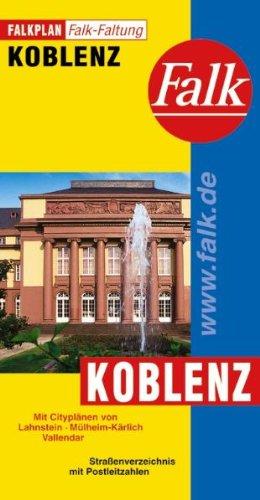 9783884452264: Falkplan Koblenz: Mit Ortsplänen von Lahnstein, Mülheim-Kärlich, Vallendar. Straßenverzeichnis mit Postleitzahlen. Falk-Faltung