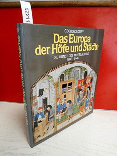 9783884470732: Das Europa der Städte und Höfe (1280-1440), Bd 3