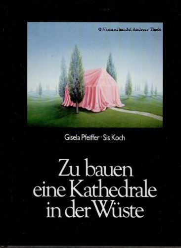 9783884530221: Zu bauen eine Kathedrale in der W�ste. Gedichte