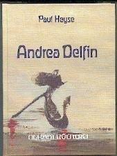 Andrea Delfin. Eine venezianische Novelle: Paul Heyse
