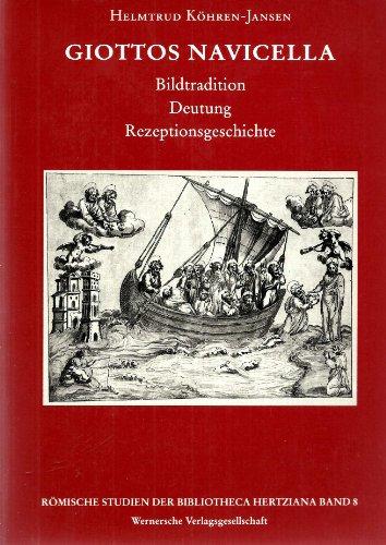 9783884621035: Giottos Navicella: Bildtradition, Deutung, Rezeptionsgeschichte (Livre en allemand)