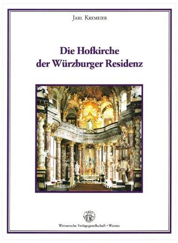 9783884621424: Die Hofkirche der W�rzburger Residenz