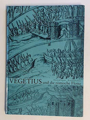 9783884670385: Vegetius und die römische Flotte (Monographien / Römisch-Germanisches Zentralmuseum, Forschungsinstitut für Vor- und Frühgeschichte)