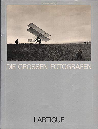 Die Grossen Fotografen: Lartigue, Jacques-Henri