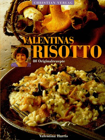 Risotto Risotto (German Editio (9783884723630) by Valentina Harris