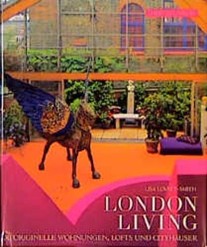 London Living.: Lovatt-Smith, Lisa: