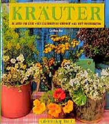 9783884723883: Kräuter: in Garten und Küche - für Gesundheit und Schönheit - als Duft und Dekoration