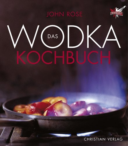9783884727089: Das Wodka-Kochbuch