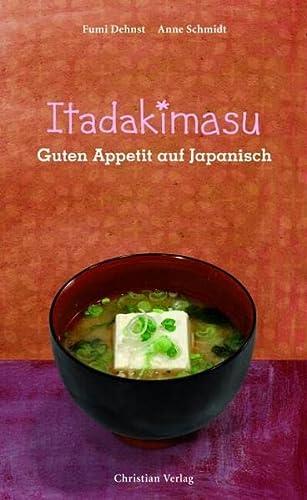 9783884727935: Itadakimasu. Guten Appetit auf Japanisch