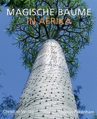 Magische Baeume in Afrika (3884729071) by Thomas Pakenham