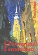 9783884742686: Dortmund entdecken. 25 Stadtrundgänge.