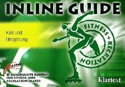 Inline Guide Kiel und Umgebung - 15 ausgesuchte Routen für Fitness- und Recreation-Skater: ...