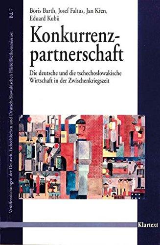 9783884747414: Konkurrenzpartnerschaft: Die deutsche und die tschechoslowakische Wirtschaft in der Zwischenkriegszeit