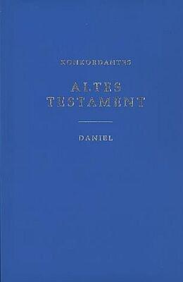 9783884750148: Die Heilige Schrift AT. Konkordantes Altes Testament: Der Prophet Daniel