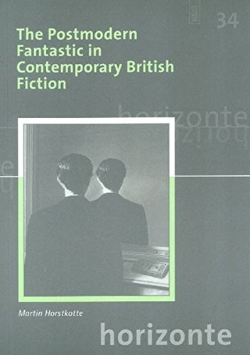 9783884766798: The Postmodern Fantastic in Contemporary British Fiction