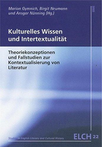 9783884768594: Kulturelles Wissen und Intertextualität: Theoriekonzeptionen und Fallstudien zur Kontextualisierung von Literatur. Dt. /Engl.