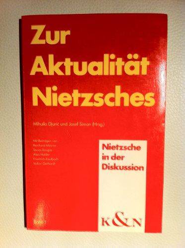 9783884791868: Zur Aktualitat Nietzsches (Nietzsche in der Diskussion) (German Edition)