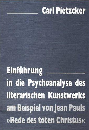 9783884792209: Einführung in die Psychoanalyse des literarischen Kunstwerks : am Beispiel von Jean Pauls