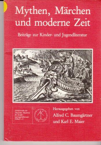 9783884792711: Mythen, Marchen und moderne Zeit: Beitrage zur Kinder- und Jugendliteratur (S...